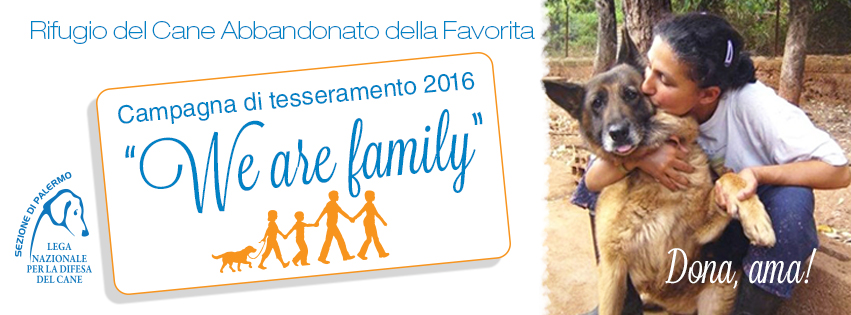 "Campagna tesseramento 2016 ""We are family"""