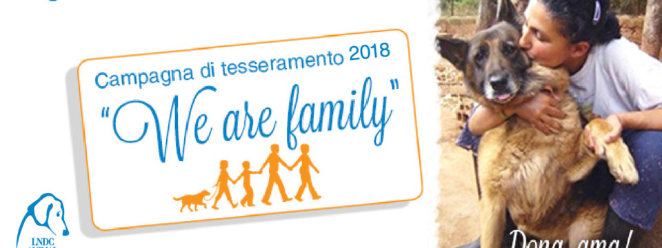 "Campagna tesseramento 2018: ""We are family"""